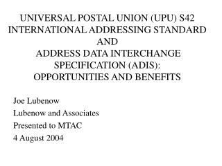UNIVERSAL POSTAL UNION UPU S42 INTERNATIONAL ADDRESSING STANDARD AND  ADDRESS DATA INTERCHANGE SPECIFICATION ADIS:  OPPO