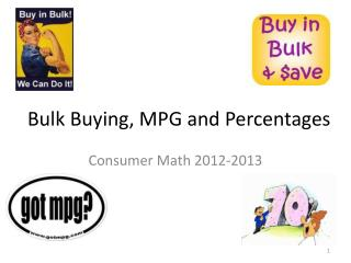 Bulk Buying, MPG and Percentages