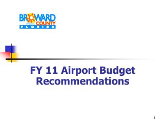 FY 11 Airport Budget Recommendations