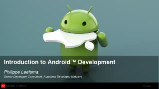 Introduction to Android ™ Development