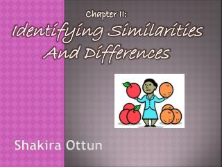 Chapter II: Identifying Similarities And Differences