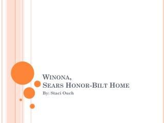 Winona, Sears Honor- Bilt  Home