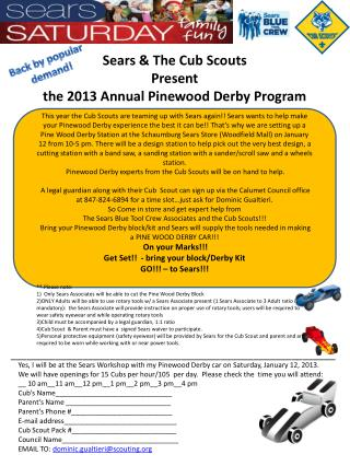 Sears & The Cub Scouts Present  the 2013 Annual Pinewood Derby Program