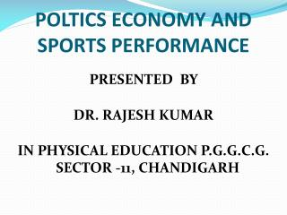 POLTICS ECONOMY AND SPORTS PERFORMANCE