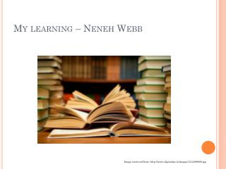 My learning –  Neneh  Webb