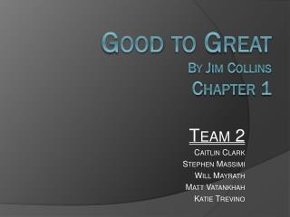 Good to Great By Jim Collins  Chapter 1
