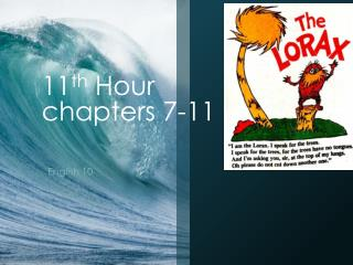 11 th  Hour chapters 7-11