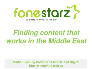 Market Leading Provider of Mobile and Digital Entertainment Services