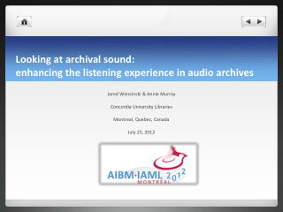 Looking at archival  s ound:  enhancing the listening experience in audio archives
