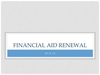 Financial Aid Renewal