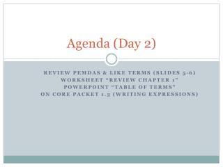 Agenda (Day 2)
