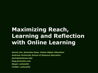 Maximizing Reach, Learning and Reflection with Online Learning