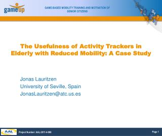 The Usefulness of Activity Trackers in Elderly with Reduced Mobility: A Case Study