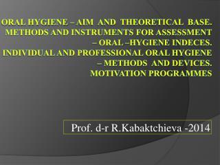 Prof. d-r  R.Kabaktchieva  -2014