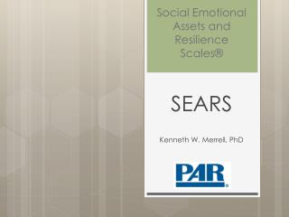 Social Emotional Assets and Resilience Scales®