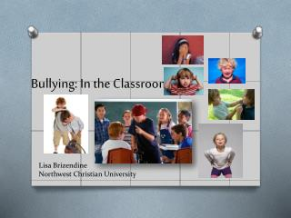 Bullying: In the Classroom