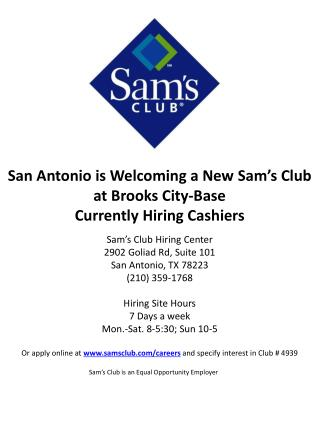 San Antonio is Welcoming a New Sam's Club at Brooks City-Base Currently Hiring Cashiers
