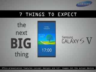 7 THINGS TO EXPECT