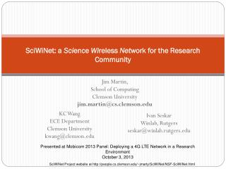 SciWiNet: a  Sci ence  Wi reless  Net work for the Research Community