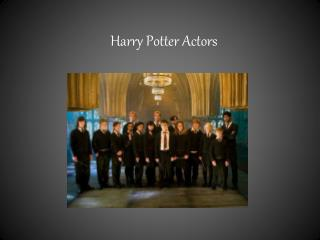 Harry Potter Actors