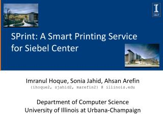 SPrint: A Smart Printing Service for Siebel Center
