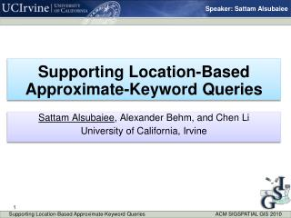 Supporting Location-Based Approximate-Keyword Queries
