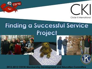 2012-2013 CDCKI Membership  Development and Education  Committee