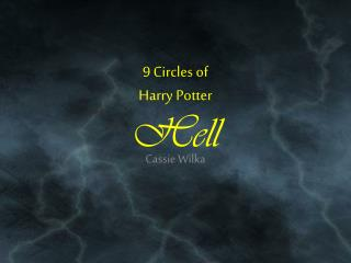 9 Circles of  Harry Potter Hell