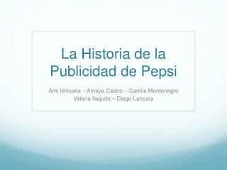 La Historia de la Publicidad de Pepsi