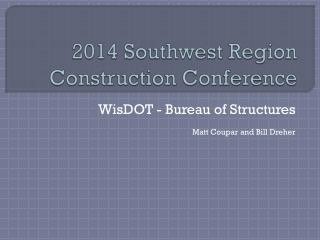 2014 Southwest Region Construction Conference