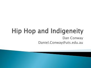 Hip Hop and  Indigeneity