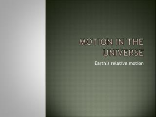 Motion in the Universe