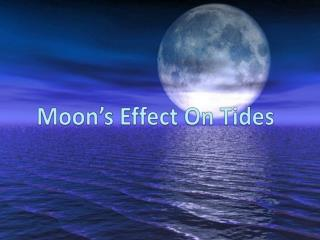 Moon's Effect On Tides