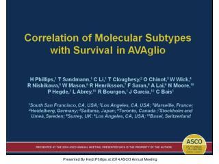 Correlation of Molecular Subtypes <br />with Survival in AVAglio