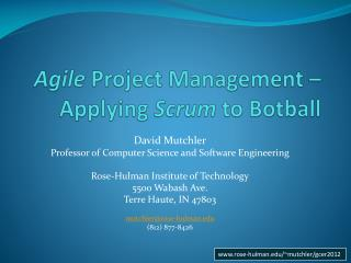 Agile  Project Management – Applying  Scrum  to  Botball