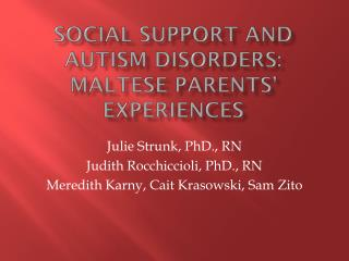 Social Support and Autism Disorders:  Maltese Parents' Experiences