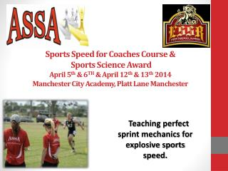 Teaching perfect sprint mechanics for explosive sports speed.