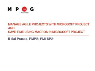 Manage Agile  Projects  with Microsoft Project  AND  Save  Time Using Macros in Microsoft Project