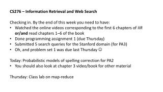 CS276 – Information Retrieval and Web Search