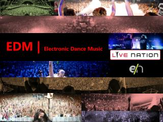 EDM |  Electronic Dance Music