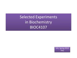 Selected Experiments  in Biochemistry  BIOC4107