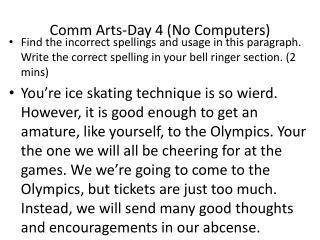 Comm  Arts-Day 4 (No Computers)