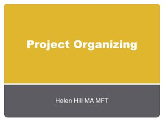 Project Organizing