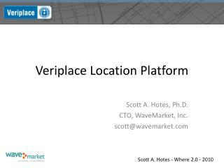 Veriplace Location Platform