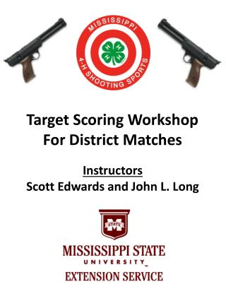 Target Scoring Workshop For District Matches