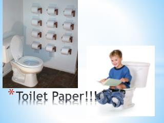 Toilet Paper!!!