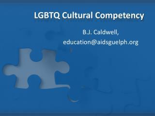 LGBTQ Cultural Competency