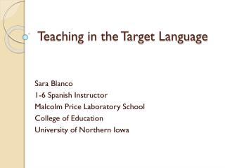 Teaching in the Target Language