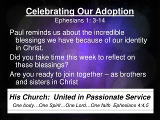 Celebrating Our Adoption Ephesians 1: 3-14