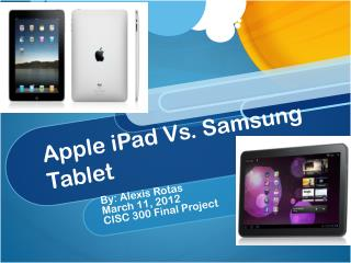 Apple  iPad  Vs. Samsung Tablet